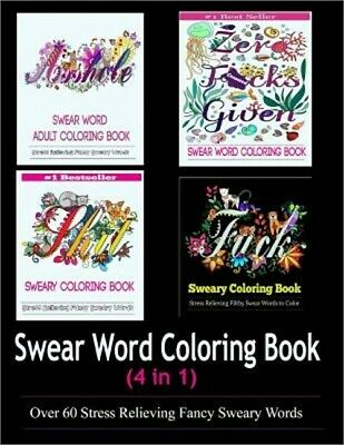 Adult Coloring Book: Swear Word Designs (4 in 1) (Paperback or Softback)