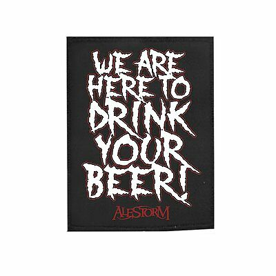 Alestorm Patch / Aufnäher - we are here to drink your beer - Neu !