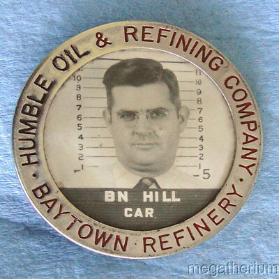 WWII Era Employee Photo ID Badge: HUMBLE OIL CO; Baytown Refinery