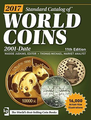 2017 WORLD COINS CATALOG - 11th Edition - 21st Century Coin Price Guide