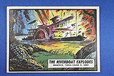 1962 Topps Civil War News - #45 The Riverboat Explodes - Ex-Ex/Mt Condition