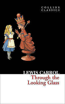 Through the Looking Glass by Lewis Carroll (Paperback, 2010)