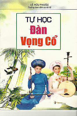 Tu Hoc Dan Vong Co- Study Book for the Vong Co Guitar