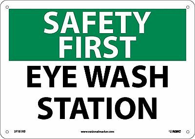 "NMC SF181RB OSHA Sign ""SAFETY FIRST EYE WASH STATION"" 14"" Width x 10"" Hei... NEW"