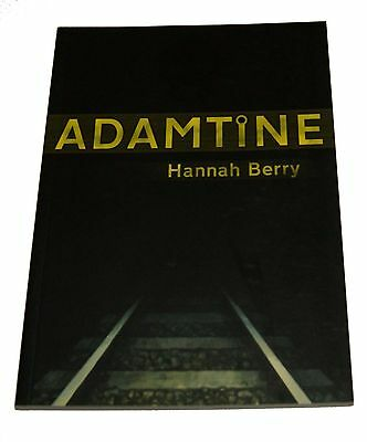 Adamtine by Hannah Berry   . .. .  psychological thriller / graphic novel