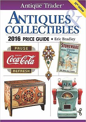Antique Trader: Antique Trader Antiques and Collectibles Price Guide 2016 201...