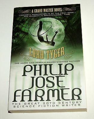 Lord Tyger    by Philip Jose Farmer   . . . . .   A Grand Master Novel