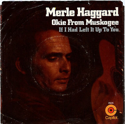 MERLE HAGGARD AND The Strangers - Okie From Muskogee (1969, Capital ...
