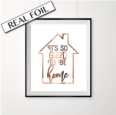 Family Print Poster / It's so good to be home / Real Copper Print Art Homewares