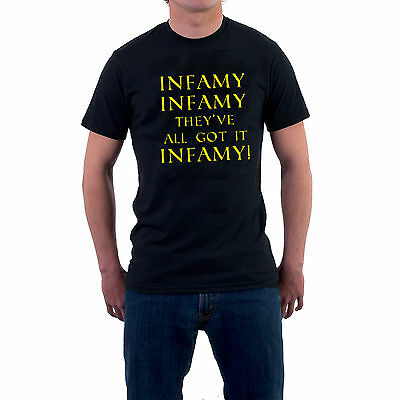 Infamy Infamy They've All Got it Infamy! T-shirt Carry On Cleo Sillytees