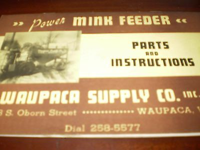 Waupaca Supply Co, Power Mink Feeder Parts & Instructions Manual 1965