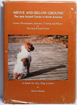 ABOVE & BELOW GROUND Massey Jack Russell Terrier Book Dog History Care Training