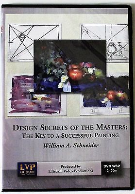 William Schneider: Design Secrets of Masters - Key to a Successful Painting