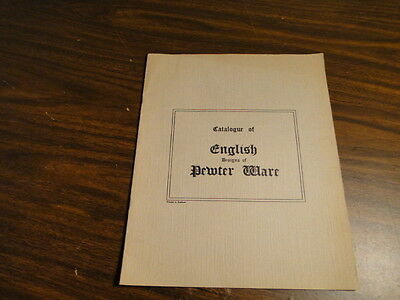 Early Pewter Catalogue of English Designs of Pewter Ware Pearson-Page Co. N.R.