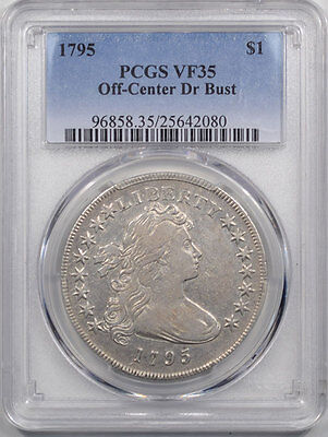 1795 Draped Bust Dollar, Off-Center, Small Eagle Pcgs Vf-35
