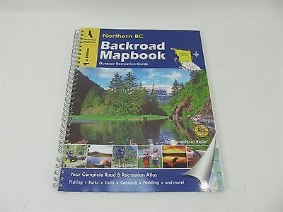 Backroad Mapbooks Northern British Columbia Outdoor Recreation Guide Maps