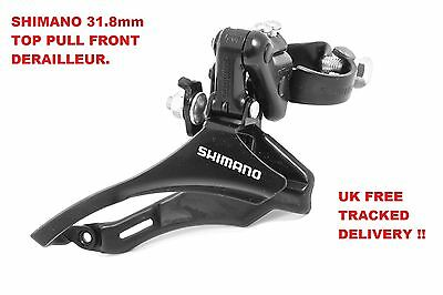 SHIMANO TOURNEY FRONT DERAILLEUR 31.8mm TOP  PULL, 18 SPEED / 21 SPEED