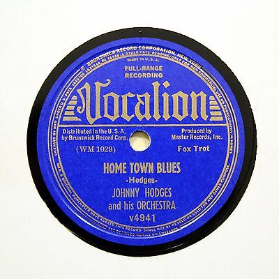 """JOHNNY HODGES & HIS ORCHESTRA """"Home Town Blues"""" VOCALION 4941 [78 RPM]"""