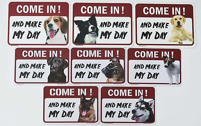 "Dog Warning Signs""Come in! And Make My Day""37dogs!"