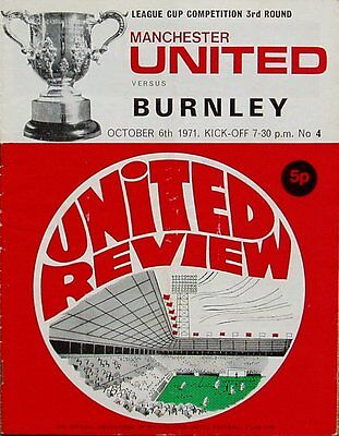 MANCHESTER UNITED v BURNLEY League Cup 3rd Round 1971/72