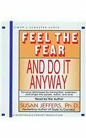 Feel the Fear and Do it Anyway Book by Jeffers Susan J. CD-Audio