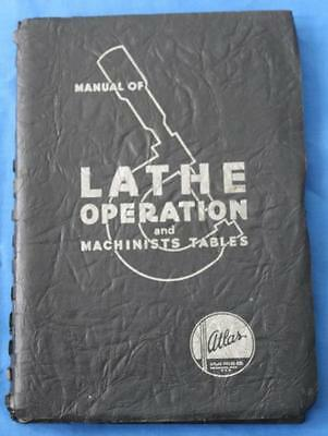 Manual of Lathe Operation & Machinists Tables, Vinatge 1937, Atlas