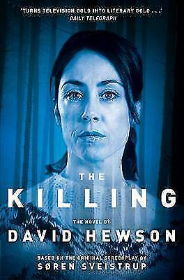 The Killing 1 BRAND NEW BOOK by David Hewson (Paperback, 2012)