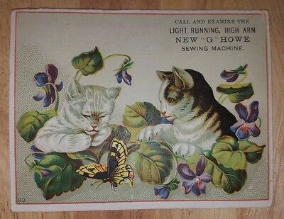 Rare VICTORIAN TRADE CARD- Howe Sewing Machine NEW Cats Butterfly