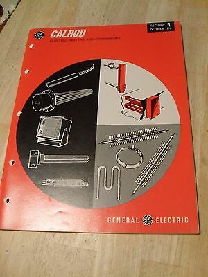 Vintage GE Catalog, Calrod Electric Heaters and Components, October, 1970