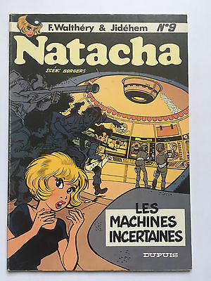 Natacha N°9 : Les Machines Incertaines ... Walthery / Jidehem  ...... Eo 1983