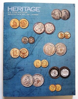 Heritage US Coin Auction Catalog August 2016 ANA Anaheim Sale # 1238 HUGE! NEW!