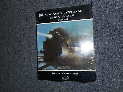 New York Central's Early Power 1831-1916 by Alvin F. Staufer