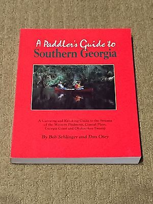 Canoe Kayak A PADDLER'S GUIDE TO SOUTHERN GEORGIA, 2nd Edition 1995