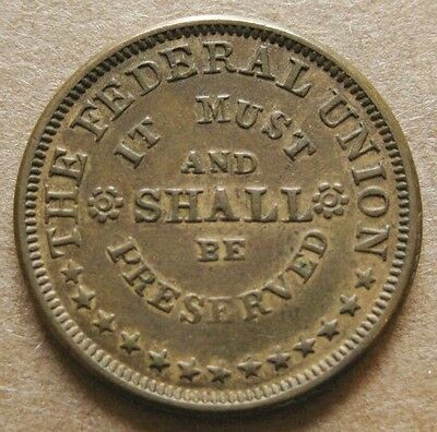 Patriotic Civil War Token - UNION MUST AND SHALL BE PRESERVED - Fuld 226/321 R-4