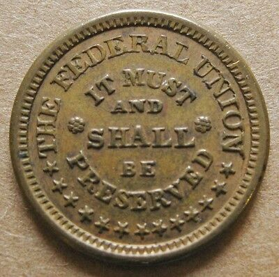 Civil War Token - THE FEDERAL UNION MUST AND SHALL BE PRESERVED - 225A/327 R-3