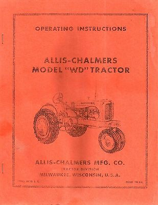 "Allis-Chalmers Model ""WD"" Tractor Operating Instructions & Maintenance, MC"
