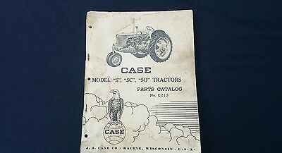 Case Tractor Parts Catalog No. E213 Model S SC SO Tractors
