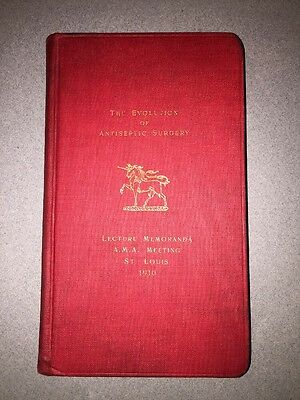The Evolution Of Antiseptic Surgery Lecture Memoranda 1910 AMA Meeting Book