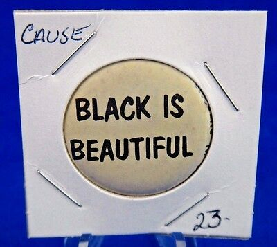 """Black Is Beautiful Civil Right Political Cause Pin Pinback Button 1 1/4"""""""