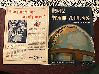 WWII Military-1942 War Atlas–edited by H.V. Kaltenborn-Published by Pure Oil Co.