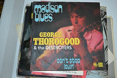 """George Thorogood And The Destroyers      Madison Blues         Rare  7"""" Single"""