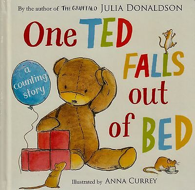 One Ted Falls Out of Bed BRAND NEW BOOK by Julia Donaldson (Board book, 2012)