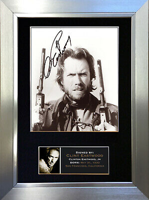 CLINT EASTWOOD Signed Autograph Mounted Reproduction Photo A4 Print 5