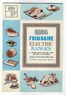 1964 FRIGIDAIRE ELECTRIC RANGES Frigidaire Products of Canada Sales Booklet