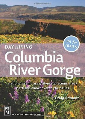 Day Hiking Columbia Gorge: National Scenic Area/Silver Star Scenic Area/Portland