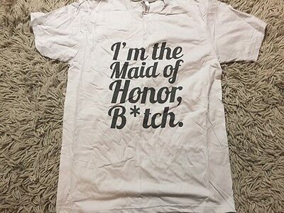 I'm the Maid of Honor B*tch T-Shirt Large American Apparel Gray