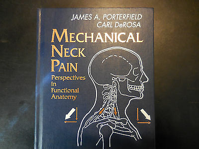 Mechanical Neck Pain by James Porterfied