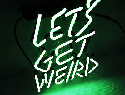 'LET'S GET WEIRD' Vintage Hand Made Real Glass Wall Decor Neon Light Sign