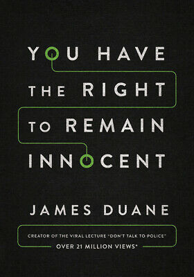 You Have the Right to Remain Innocent (Paperback or Softback)