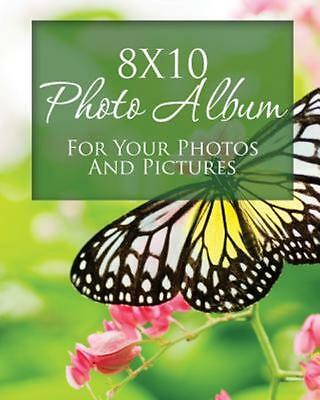 8x10 Photo Album for Your Photos and Pictures (Paperback or Softback)